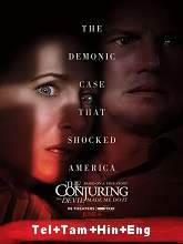 The Conjuring: The Devil Made Me Do It (2021) BRRip Original [Telugu + Tamil + Hindi + Eng] Dubbed Movie