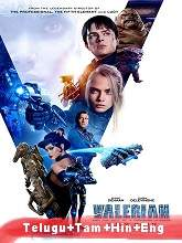Valerian and the City of a Thousand Planets (2017) BRRip Original [Telugu + Tamil + Hindi + Eng] Dubbed Movie